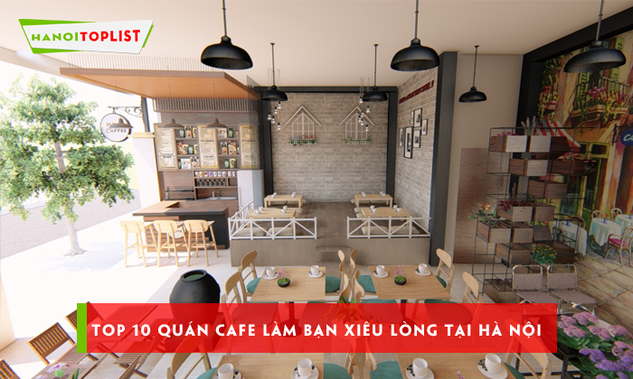 top-10-quan-cafe-lam-ban-xieu-long-tai-ha-noi