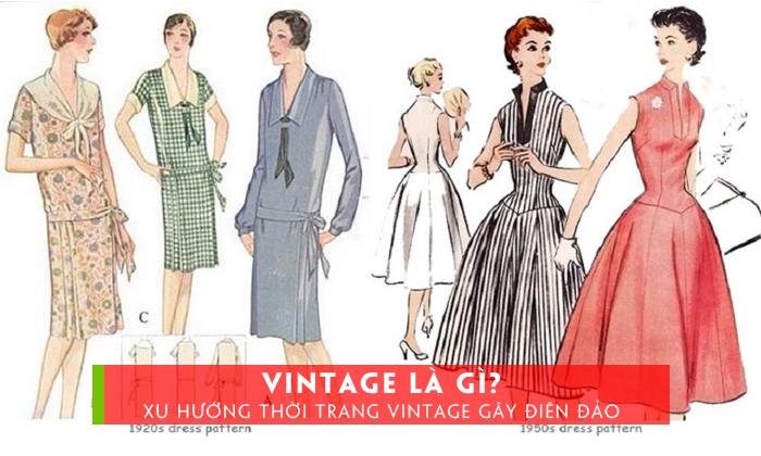 vintage-la-gi-xu-huong-thoi-trang-vintage-gay-dien-dao