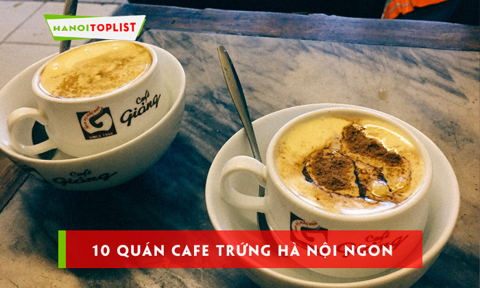 10-quan-cafe-trung-ha-noi-ngon-dung-dieu-thu-do