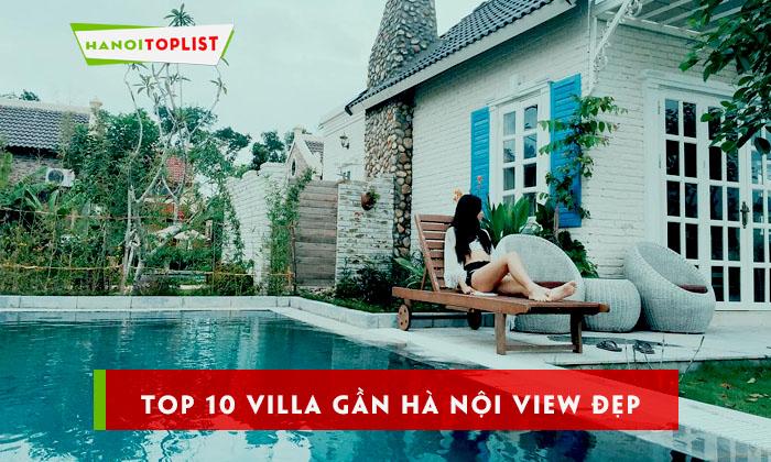top-10-villa-gan-ha-noi-nam-2019-1
