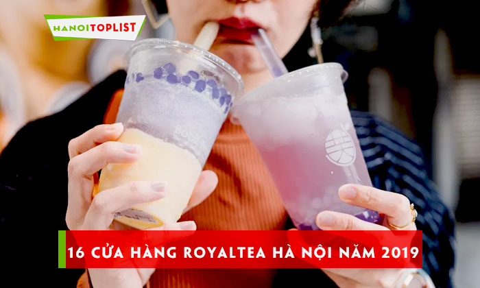 he-thong-16-cua-hang-tra-sua-royaltea-tai-ha-noi