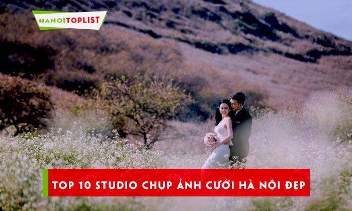 top-10-studio-chup-anh-cuoi-ha-noi-dep-noi-tieng-nhat