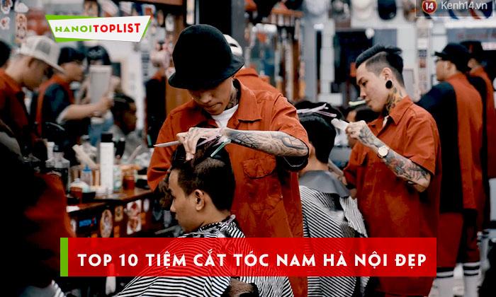 top-10-tiem-cat-toc-nam-ha-noi-duoc-nhieu-nguoi-lua-chon-nhat