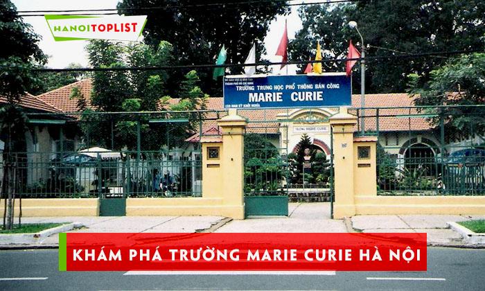 kham-pha-truong-marie-curie-ha-noi-tu-a-z