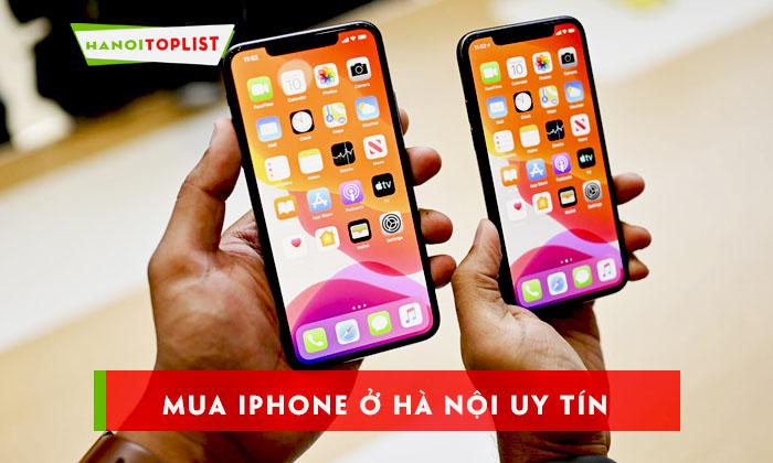mua-iphone-o-dau-uy-tin-nhat-ha-noi-1