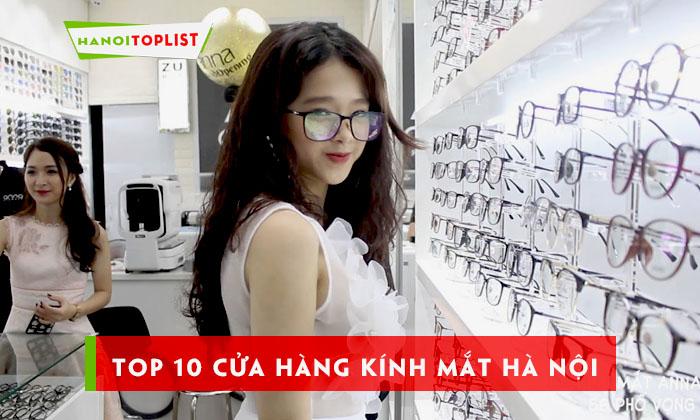 top-10-cua-hang-kinh-mat-ha-noi-khong-the-bo-qua