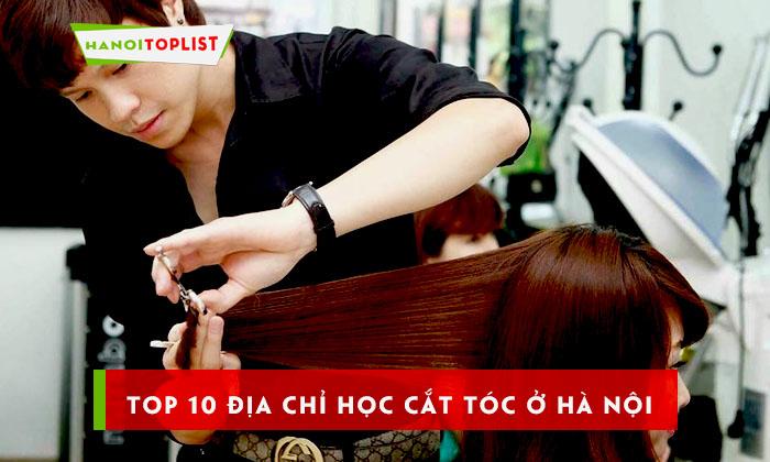 top-10-dia-chi-hoc-cat-toc-o-ha-noi-chuyen-nghiep-uy-tin