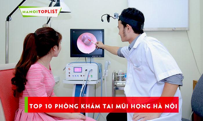 top-10-phong-kham-tai-mui-hong-ha-noi-uy-tin-nhat-1