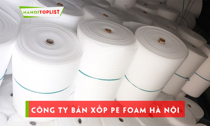 top-10-cong-ty-ban-xop-pe-foam-re-dep-uy-tin-ha-noi