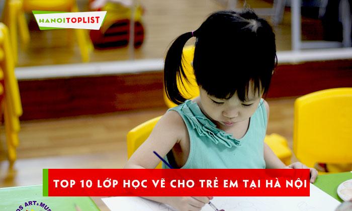 top-10-lop-hoc-ve-cho-tre-em-tai-ha-noi-chat-luong-nhat