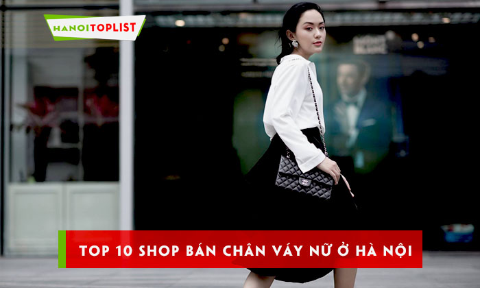 top-10-shop-ban-chan-vay-nu-o-ha-noi-hot-nhat