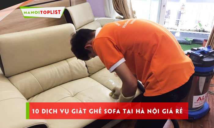top-10-dich-vu-giat-ghe-sofa-tai-ha-noi-gia-re