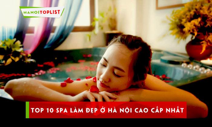 top-10-spa-lam-dep-o-ha-noi-cao-cap-uy-tin-nhat