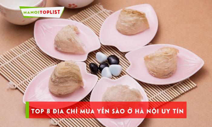 top-8-dia-chi-mua-yen-sao-o-ha-noi-uy-tin-chat-luong-nhat