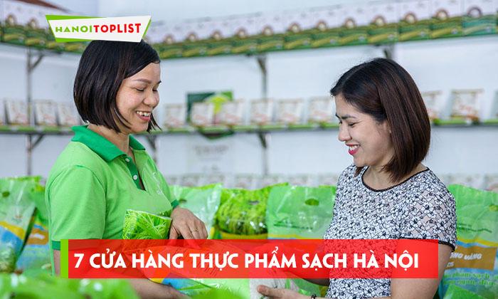 7-cua-hang-thuc-pham-sach-ha-noi-uy-tin-nhat