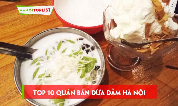 top-10-noi-ban-dua-dam-ngon-tai-ha-noi-ban-nen-thu