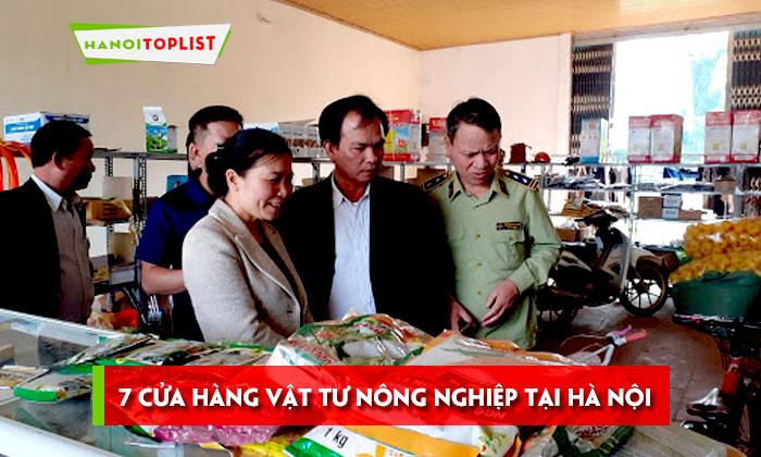 top-7-cua-hang-vat-tu-nong-nghiep-tai-ha-noi-uy-tin