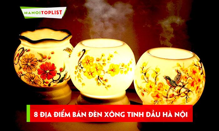top-8-dia-diem-ban-den-xong-tinh-dau-ha-noi-chat-luong