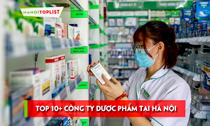 10-cong-ty-duoc-pham-uy-tin-tai-ha-noi