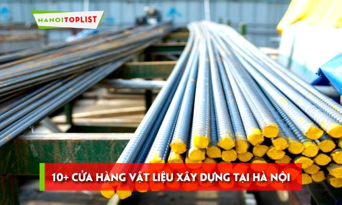 10-cua-hang-vat-lieu-xay-dung-tai-ha-noi