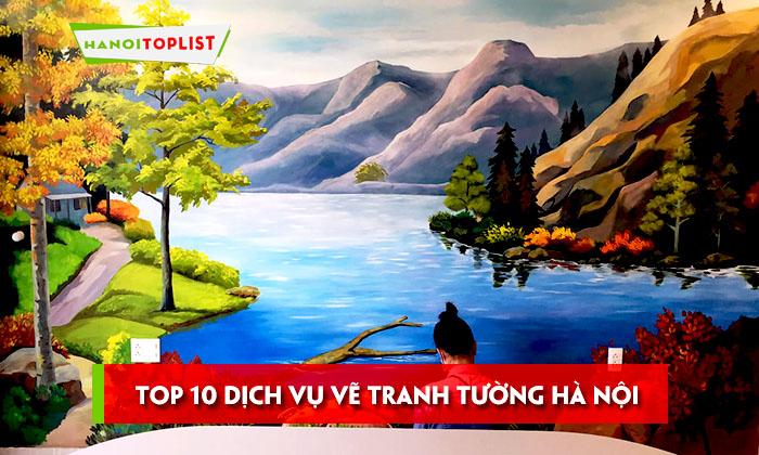 10-dich-vu-ve-tranh-tuong-ha-noi-dep-gia-re