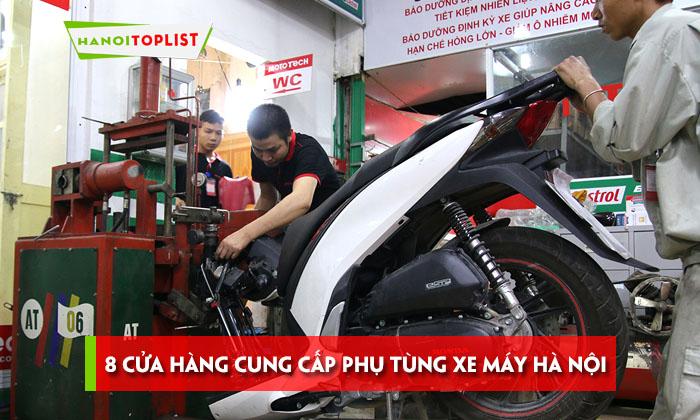 8-cua-hang-cung-cap-phu-tung-xe-may-ha-noi-chinh-hang
