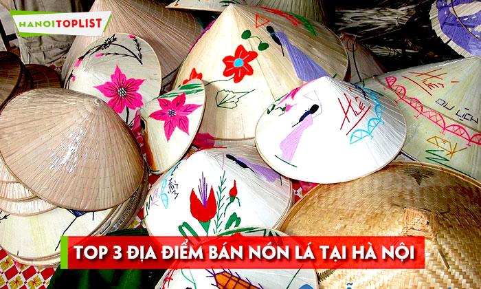 bat-mi-3-dia-diem-ban-non-la-ha-noi-gia-re-chat-luong-hanoitoplist
