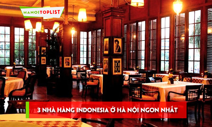 doi-vi-voi-3-nha-hang-indonesia-o-ha-noi