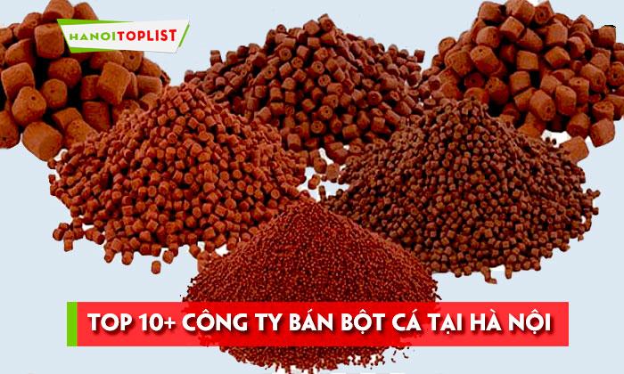 top-10-cong-ty-ban-bot-ca-tai-ha-noi-so-luong-lon-1-hanoitoplist