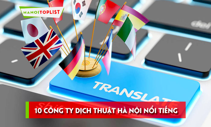 top-10-cong-ty-dich-thuat-ha-noi-noi-tieng-nhat