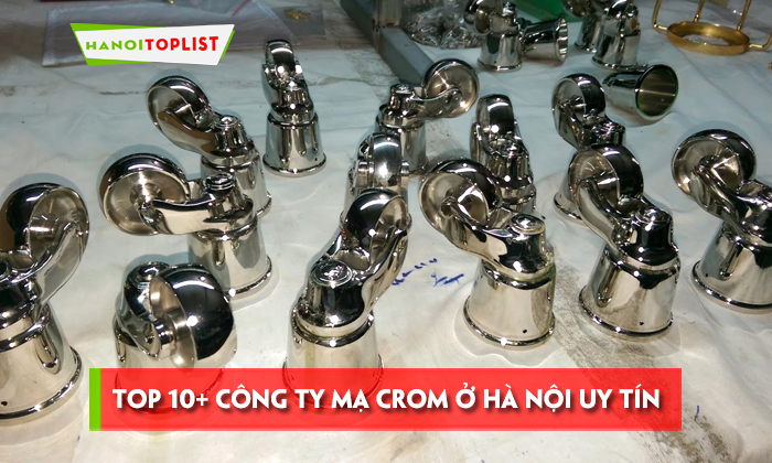 top-10-cong-ty-ma-crom-o-ha-noi-uy-tin-chat-luong