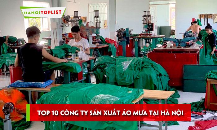 top-10-cong-ty-san-xuat-ao-mua-tai-ha-noi