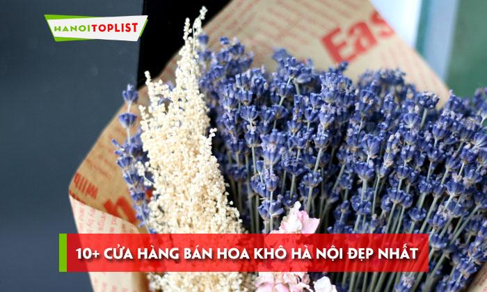 top-10-cua-hang-ban-hoa-kho-ha-noi-dep-nhat