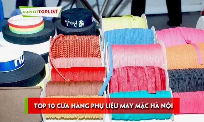 top-10-cua-hang-phu-lieu-may-mac-tai-ha-noi-gia-tot