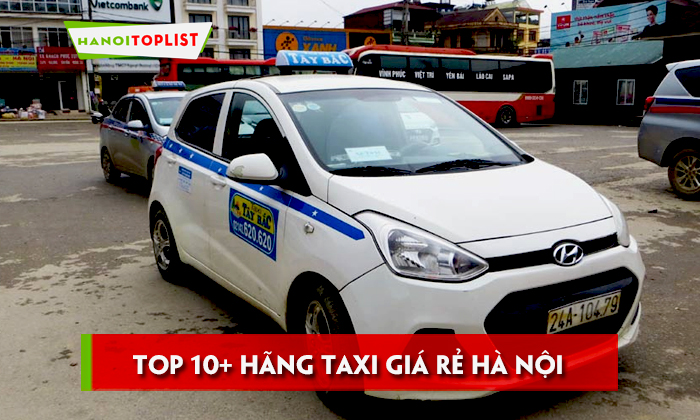 top-10-hang-taxi-gia-re-ha-noi-ma-ban-nen-bo-tui