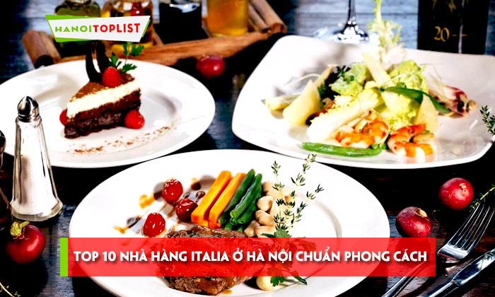 top-10-nha-hang-italia-o-ha-noi-chuan-phong-cach-nhat