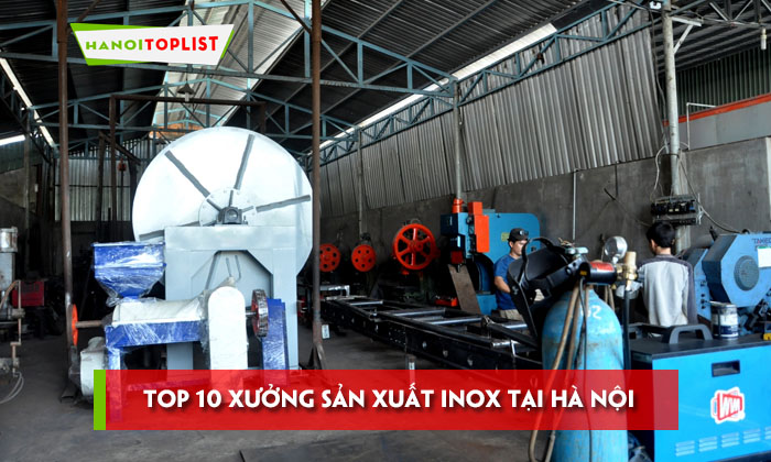 top-10-xuong-san-xuat-inox-tai-ha-noi-tin-cay-nhat