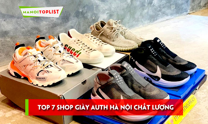 top-7-shop-giay-auth-ha-noi-sang-chanh-nhat