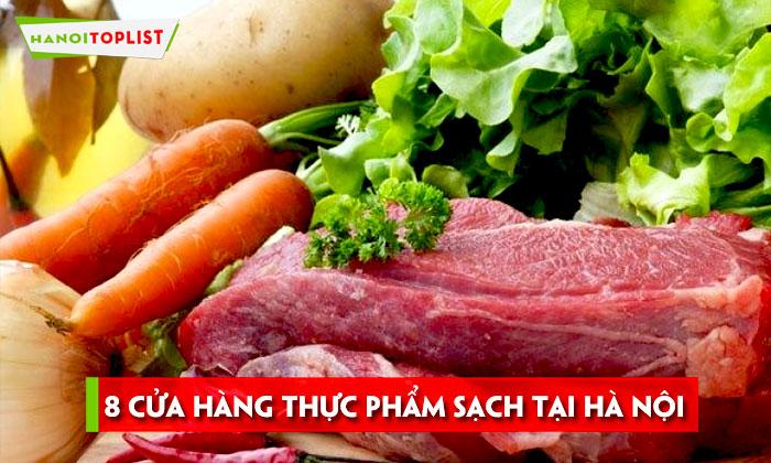 top-8-cua-hang-thuc-pham-sach-tai-ha-noi-hanoitoplist