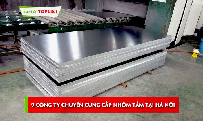 top-9-cong-ty-chuyen-cung-cap-nhom-tam-tai-ha-noi
