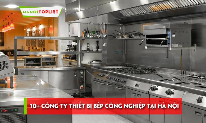 10-cong-ty-cung-cap-thiet-bi-bep-cong-nghiep-tai-ha-noi