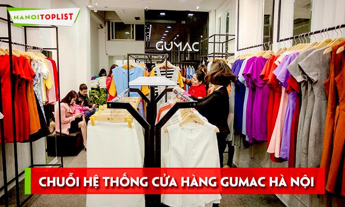 danh-sach-chuoi-he-thong-cua-hang-gumac-ha-noi-hanoitoplist