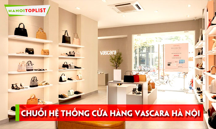 danh-sach-chuoi-he-thong-cua-hang-vascara-ha-noi-hanoitoplist