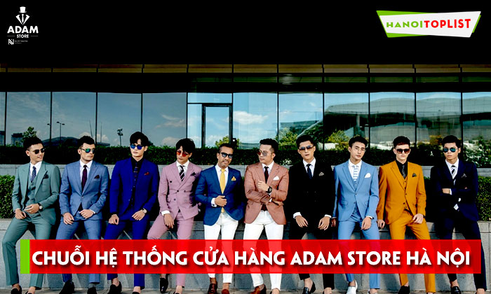 kham-pha-chuoi-he-thong-cua-hang-adam-store-ha-noi-hanoitoplist