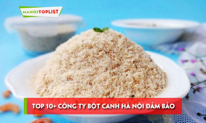 top-10-cong-ty-bot-canh-ha-noi-dam-bao-chat-luong