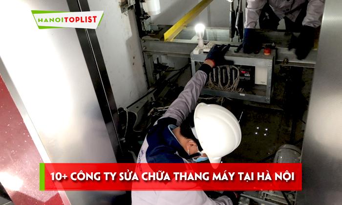 top-10-cong-ty-sua-chua-thang-may-tai-ha-noi-chuyen-nghiep