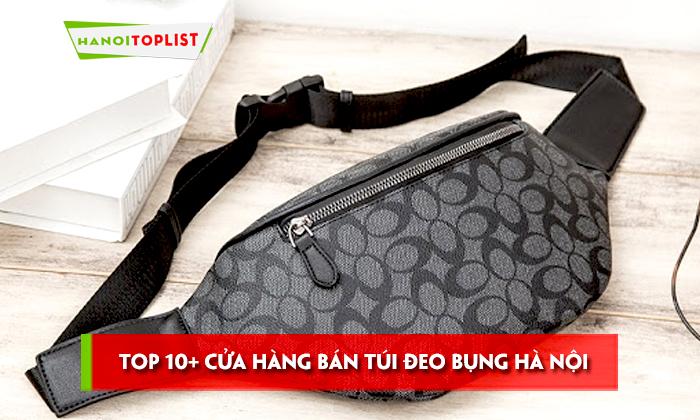 top-10-cua-hang-ban-tui-deo-bung-ha-noi-dep-gia-re