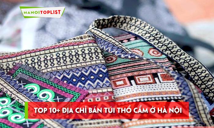 top-10-dia-chi-ban-tui-tho-cam-o-ha-noi-re-dep-nhat