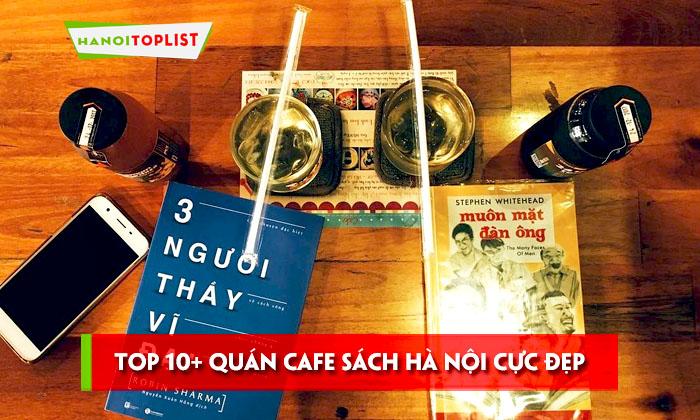 top-10-quan-cafe-sach-ha-noi-cuc-dep-cuc-yen-tinh