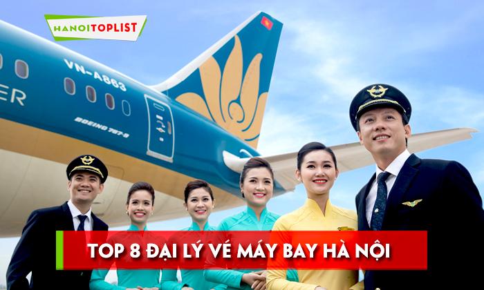 top-8-dai-ly-ve-may-bay-ha-noi-co-gia-tot-nhat